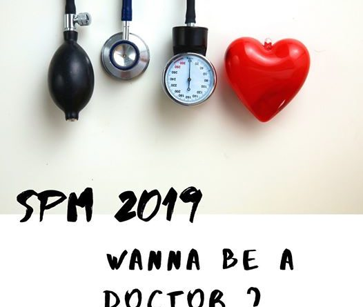 Calling SPM 2019 – Wanna be a doctor?